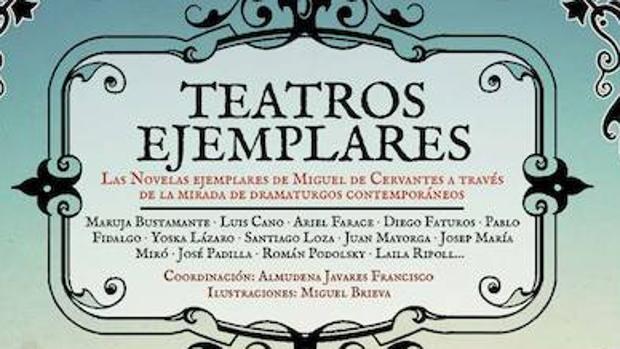 Portada de «Teatros Ejemplares», homenaje a la obra de Miguel de Cervantes
