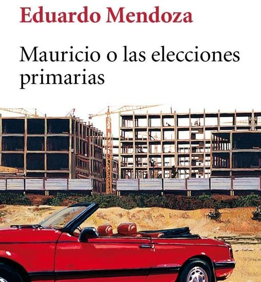 Cubierta de «Mauricio o las elecciones primarias»