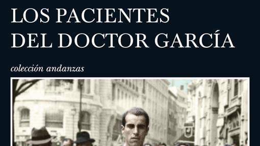 'Los pacientes del Doctor García', de Almudena Grandes.
