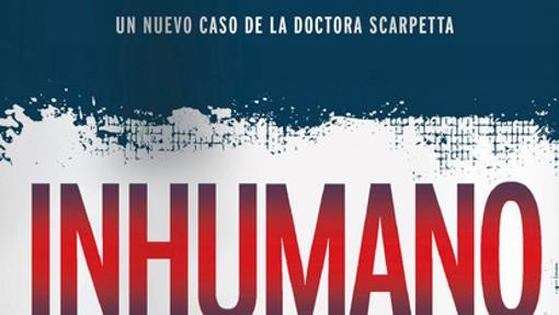 'Inhumano', de Patricia Cornwell.