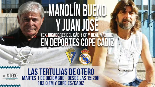 Manolín Bueno y Juan José analizarán el Cádiz CF vs Real Madrid