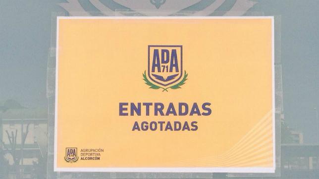 Cartel de 'no hay billetes' para el Alcorcón-Cádiz CF de este domingo. Foto: AD Alcorcón.
