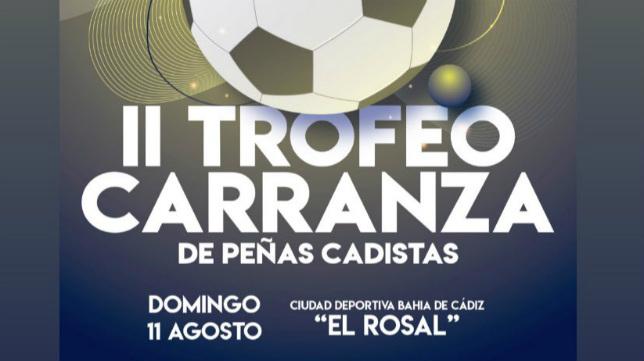 Cartel del II Trofeo Carranza de Peñas Cadistas.