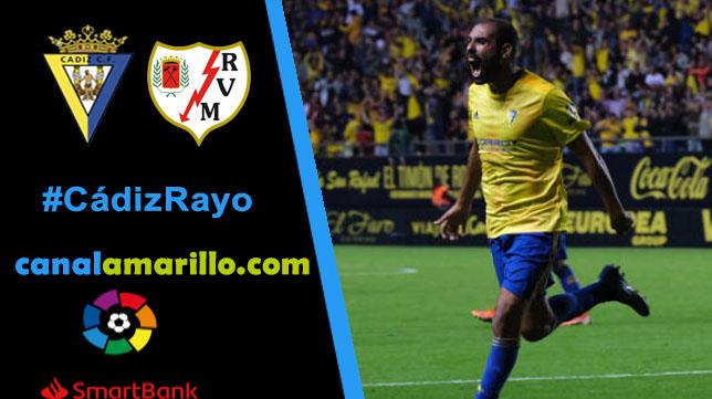El Cádiz retoma La Liga ante el Rayo Vallecano