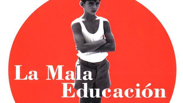 Cartell de la pel·lícula «La Mala Educación», que s'emetrà en la Filmoteca Valenciana