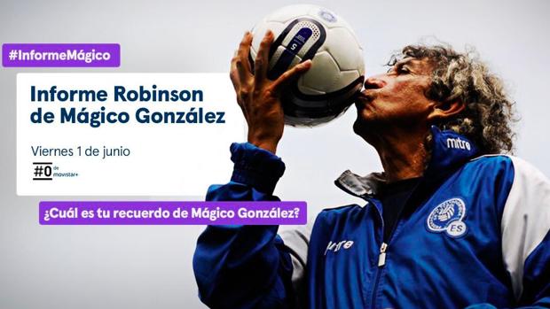 Cartel del Informe Robinson sobre Mágico González