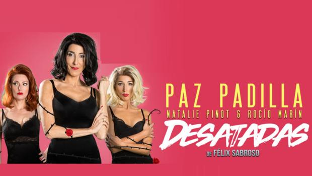 Cartel promocional de la obra 'Desatadas'.