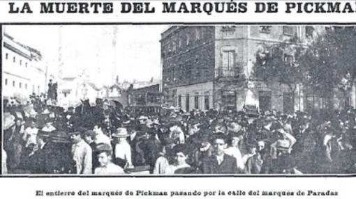 Sepelio multitudinario del Marqués de Pickman en Sevilla