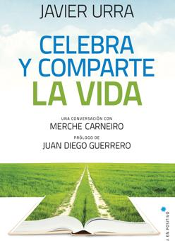 El último libro de Javier Urra lleva el título de «Celebra y comparte la vida»