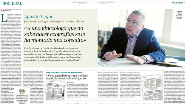 ABC entrevistó ayer en exclusiva al doctor Agustín Luque, que denunció