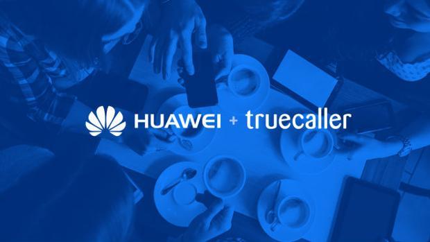 Huawei acuerda con TrueCaller preinstalar la aplicación en sus dispositivos